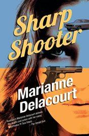 marianne delacourt sharp shooter