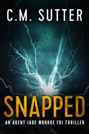 bargain ebooks Snapped Thriller by C.M. Sutter