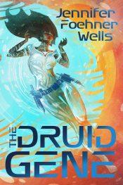 bargain ebooks The Druid Gene Science Fiction by Jennifer Foehner Wells