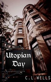 bargain ebooks Utopian Day Action/Adventure by C.L. Wells