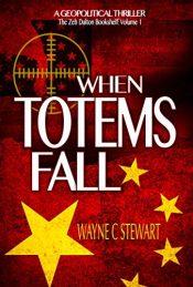 wayne c stewart when totems fall