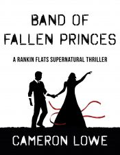 bargain ebooks Band of Fallen Princes Supernatural Thriller by Cameron Lowe