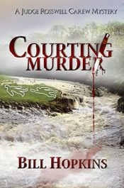 bargain ebooks Courting Murder Mystery by Bill Hopkins