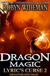 bargain ebooks Dragon Magic Fantasy by Robyn Wideman