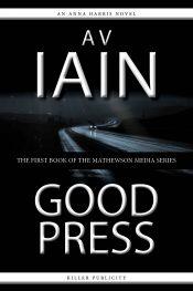bargain ebooks Good Press Mystery by AV Iain