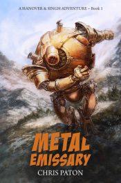 bargain ebooks Metal Emissary SciFi Military Adventure by Chris Paton