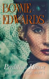 bargain ebooks Perdition House Part 1: An Erotic Saga Erotic Romance by Bonnie Edwards