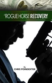 chris poindexter rogue horse recovery