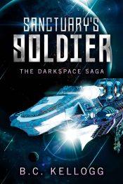 bargain ebooks Sanctuary's Soldier Science Fiction by B.C. Kellogg