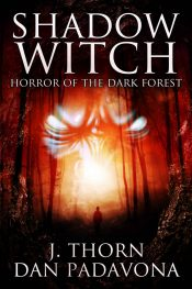 bargain ebooks Shadow Witch Horror, Dark Fantasy by J. Thorn & Dan Padavona
