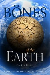 scott bury the bones of the earth