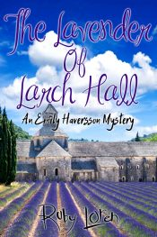 bargain ebooks The Lavender of Larch Hall Mystery by Ruby Loren