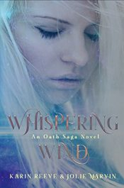 bargain ebooks The Oath Saga: Whispering Wind Young Adult/Teen Fantasy by Karin Reeve & Jolie Marvin