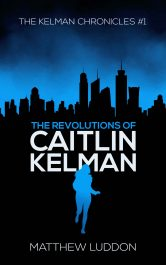 bargain ebooks The Revolutions of Caitlin Kelman YA Science Fiction by Matthew Luddon