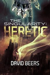 bargain ebooks The Singularity: Heretic Fantasy Horror by David Beers