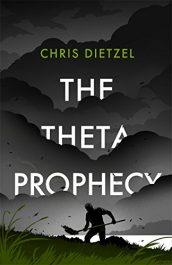 chris dietzel the theta prophecy