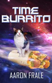 bargain ebooks Time Burrito Time Travel Science Fiction by Aaron Frale
