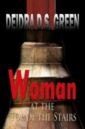 deidre d s green woman at the top of the stairs
