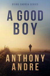bargain ebooks A Good Boy Romance by Anthony Andre