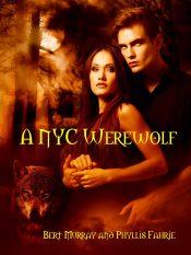 bargain ebooks A NYC Werewolf Romantic Fantasy by Bert Murray