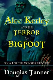 bargain ebooks Alec Kerley and the Terror of Bigfoot Young Adult/Teen Fantasy by Douglas Tanner