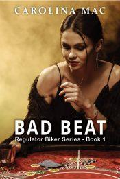 bargain ebooks Bad Beat Action/Adventure by Carolina Mac