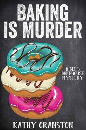 bargain ebooks Baking is Murder Cozy Mystery by Kathy Cranston