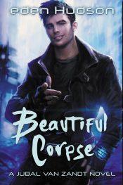bargain ebooks Beautiful Corpse (A Jubal Van Zandt Novel Book 2) Fantasy Thriller by eden Hudson