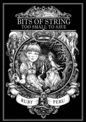 bargain ebooks Bits of String Too Small to Save Action/Adventure by Ruby Peru