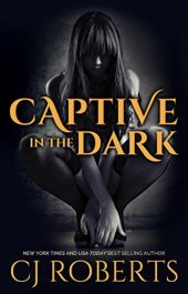 bargain ebooks Captive in the Dark Erotic Romance by CJ Roberts