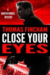 thomas fincham close your eyes