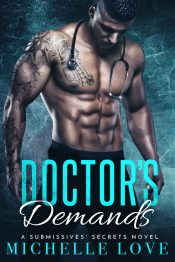 bargain ebooks Doctor's Demands - A Submissive Secrets Novel Contemporary Romance by Michelle Love