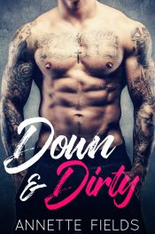 bargain ebooks Down & Dirty Contemporary Romance by Annette Fields