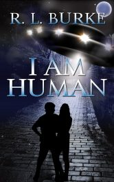 bargain ebooks I Am Human SciFi/Fantasy by R.L. Burke