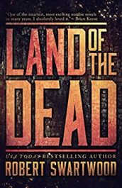robert swartwood land of the dead