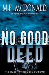 m.p. mcdonald no good deed