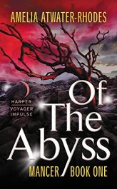 bargain ebooks Of the Abyss: Mancer: Book One Horror / Dark Fantasy by Amelia Atwater-Rhodes