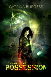 bargain ebooks Possession (The Dark Rituals) Young Adult/Teen Thriller by Catrina Burgess