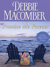 debbie macomber promise me forever