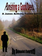 bargain ebooks Punishing A Good Deed Mystery by Donald Everetti