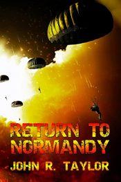 john r. taylor return to normandy