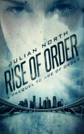 bargain ebooks Rise of the Order Dystopian Science Fiction by Julian North