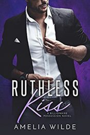 amelia wilde ruthless kiss