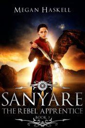 bargain ebooks Sanyare: The Rebel Apprentice Dark Fantasy Adventure by Megan Haskell
