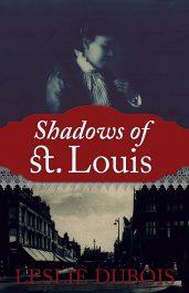 bargain ebooks Shadows of St. Louis Historical Fiction by Leslie DuBois
