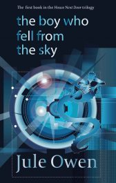 bargain ebooks The Boy Who Fell from the Sky Young Adult/Teen SciFi by Jule Owen