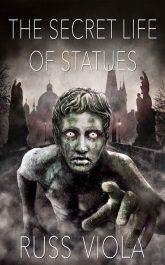 bargain ebooks The Secret Life of Statues Fantasy by Russ Viola