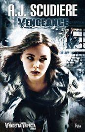 bargain ebooks Vengeance: Book 1 - The Vendetta Trifecta Mystery/Crime Thriller by AJ Scudiere