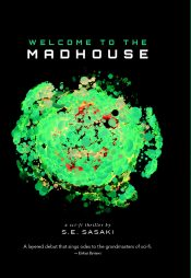 S.E. Sasaki welcome to the madhouse