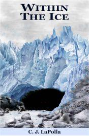bargain ebooks Within the Ice Dark Fantasy Horror by C. J. LaPolla